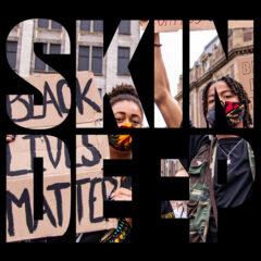 Skin Deep #13: Black Lives Matter